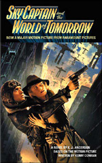 Book cover for Sky Captain and the World of Tommorow novelization